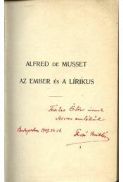 Alfred de Musset - Az ember és a lírikus (dedikált) - Régikönyvek