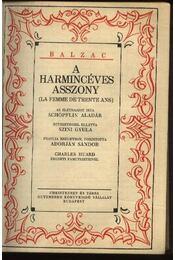 A harmincéves asszony; Goriot apó I-II.; Grandet Eugénia; I-II. kötet - Régikönyvek
