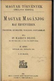 Magyar magánjog mai érvényében - Régikönyvek