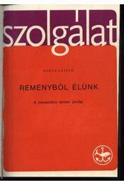 Szolgálat 1969-70-71 - Régikönyvek