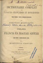 Teljes francia és magyar szótár - Régikönyvek