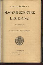 Magyar szentek legendái - Régikönyvek