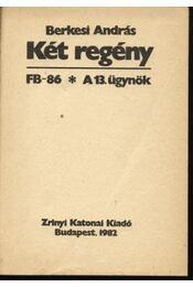 Két regény - FB-86; A 13. ügynök - Régikönyvek