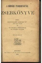 A bűnvádi perrendtartás zsebkönyve - Régikönyvek