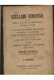 Szellemi kincstár V. kötet - Régikönyvek