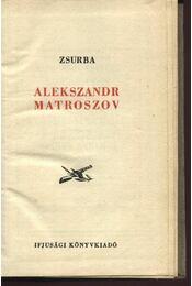 Alekszandr Matroszov - Régikönyvek