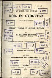 Az általános sebészi kór-és gyógytan - Régikönyvek