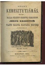 Szent keresztutjárás - Régikönyvek