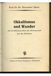Okkultismus und Wunder - Régikönyvek
