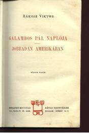 Galambos Pál naplója / Jabbadán Amerikában - Régikönyvek