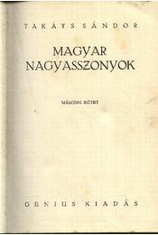 Magyar nagyasszonyok 2. kötet - Régikönyvek