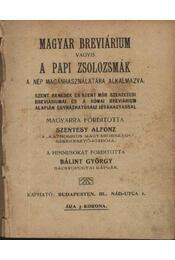 Magyar brevárium vagyis a papi zsolozsmák - Régikönyvek