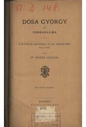 Dósa György és forradalma - Régikönyvek