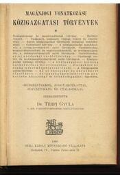 Közigazgatási törvények - Régikönyvek