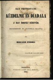 Egy protestans küzdelme és diadala - Régikönyvek