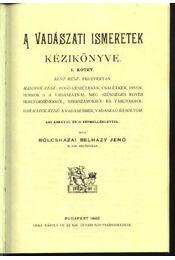 A vadászati ismeretek kézikönyve I-IV. kötet (reprint) - Régikönyvek