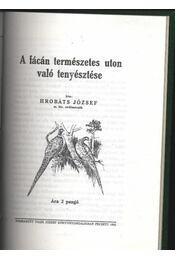 A fácán természetes úton való tenyésztése - Régikönyvek