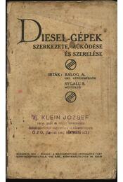 Diesel-gépek szerkezete, működése és szerelése - Régikönyvek
