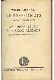 De Profundis; Az emberi lélek és a szocializmus - Régikönyvek