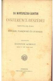 Da Montefeltro Ágoston Conference-beszédei - Régikönyvek
