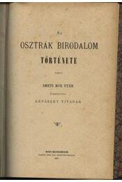 Az osztrák birodalom története I. kötet - Régikönyvek
