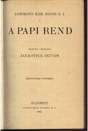 A papi rend - Régikönyvek