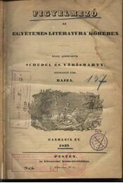 Figyelmező az egyetemes literatura' köréből harmadik év 1839 - Régikönyvek