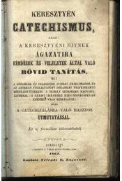 Keresztyén catechismus - Régikönyvek