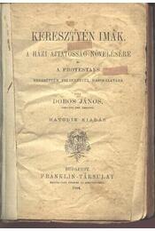Keresztyén imák - Régikönyvek