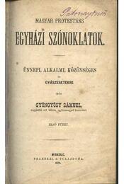 Magyar protestáns egyházi szónoklatok I-II kötet - Régikönyvek
