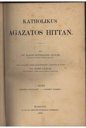 Katholikus ágazatos hittan I-VI. kötet - Régikönyvek