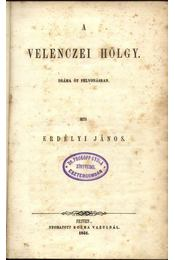 A Velenczei Hölgy - Régikönyvek