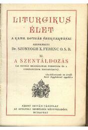 A szentáldozás - Régikönyvek