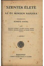 Szentek élete1-4 kötet - Régikönyvek