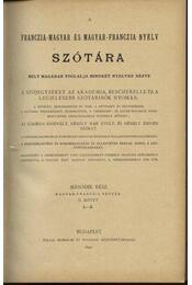 Franczia-magyar és magyar-franczia nyelv szótára II. - Régikönyvek