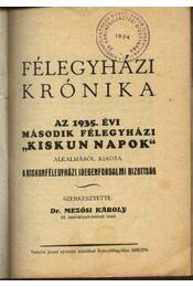 Félegyházi krónika 1743-1935. - Régikönyvek