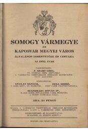 Somogy vármegye és Kaposvár megyei város általános ismerteője és címtára az 1932. évre - Régikönyvek