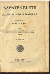 Szentek élete II kötet - Régikönyvek