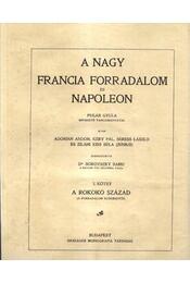 A nagy francia forradalom és Napóleon I-V. kötet - Régikönyvek