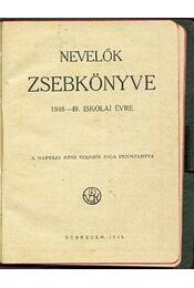 Nevelők zsebkönyve 1948-49. iskolai évre - Régikönyvek