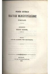 Évmutató Fejér György okmánytárához - Régikönyvek