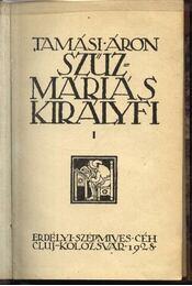 Szűz Máriás királyfi I-II. kötet - Régikönyvek