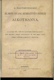A Magyarországi Ág. Hitv. Evang. Keresztyén Egyház Alkotmánya - Régikönyvek