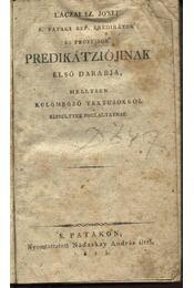 Láczai Jósef S.pataki ref.prédikátor és proffeszor különböző textusokról késtített prédikációji - Régikönyvek