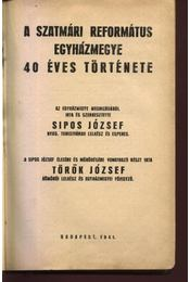 A Szatmári Református Egyházmegye 40 éves története - Régikönyvek
