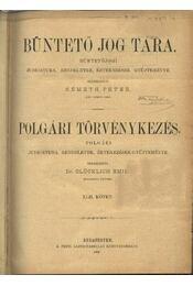 Büntető jog tára, Polgári törvénykezés XLII. kötet (1901. év) - Régikönyvek
