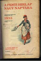 A Pesti Hírlap Nagy Naptára 1933. - Régikönyvek