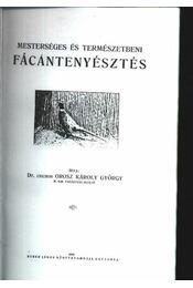 Mesterséges és természetbeni fácántenyésztés - Régikönyvek