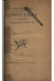 Az öreg Urián és egyéb állattörténetek - Régikönyvek