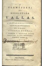 A természeti és keresztyén vallás - Régikönyvek